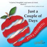 Just a Couple of Days, Tony Vigorito