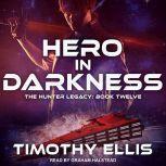 Hero in Darkness, Timothy Ellis