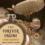 The Forever Engine, Frank Chadwick