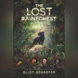 The Lost Rainforest: Mez's Magic, Eliot Schrefer
