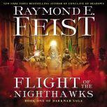 Flight of the Nighthawks Book One of the Darkwar Saga, Raymond E. Feist