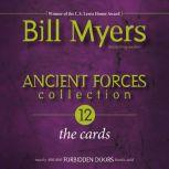 Ancient Forces Collection: The Cards, Bill Myers