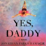 Yes, Daddy, Jonathan Parks-Ramage