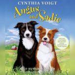 Angus and Sadie, Cynthia Voigt