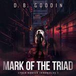 Mark of the Triad, D. B. Goodin