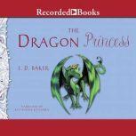 The Dragon Princess, E. D. Baker