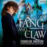 Fang and Claw Nocturne Academy, Book Two, Evangeline Anderson