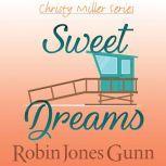Sweet Dreams, Robin Jones Gunn
