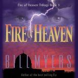 Fire of Heaven, Bill Myers