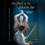 The Ghost in the Tokaido Inn, Dorothy Hoobler