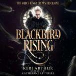Blackbird Rising, Keri Arthur