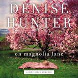 On Magnolia Lane, Denise Hunter