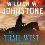 The Trail West, J. A. Johnstone