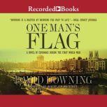 One Man's Flag, David Downing