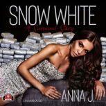 Snow White A Survival Story, Anna J.