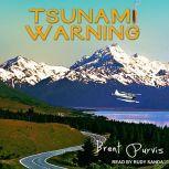 Tsunami Warning, Brent Purvis