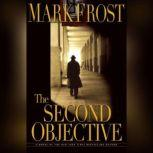 The Second Objective, Mark Frost