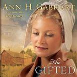 The Gifted, Ann H. Gabhart