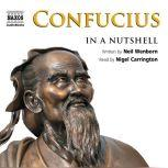 Confucius – In a Nutshell, Neil Wenborn