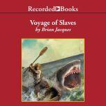 Voyage of Slaves, Brian Jacques