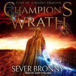 Champion's Wrath, Sever Bronny