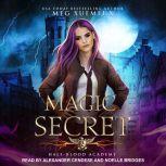 Half-Blood Academy 2: Magic Secret, Meg Xuemei X