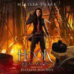 Hook: Dead Wrong Dead Wrong, Melissa Snark