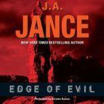 Edge of Evil, J. A. Jance