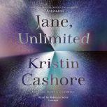 Jane, Unlimited, Kristin Cashore