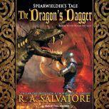 The Dragon's Dagger, R. A. Salvatore