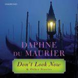 Don't Look Now and Other Stories, Daphne du Maurier
