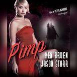 Pimp, Ken Bruen; Jason Starr