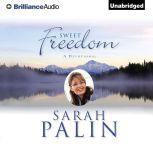 Sweet Freedom A Devotional, Sarah Palin