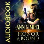 Honor Bound Military Romance With a Science Fiction Edge, Ann Gimpel