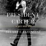 President Carter The White House Years, Stuart E. Eizenstat