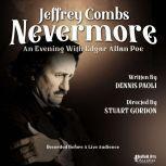 Nevermore, An Evening with Edgar Allan Poe, Dennis Paolia