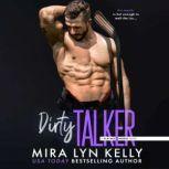 Dirty Talker A Slayers Hockey Novel, Mira Lyn Kelly
