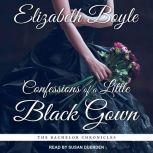 Confessions of a Little Black Gown, Elizabeth Boyle