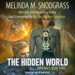 The Hidden World, Melinda Snodgrass