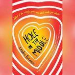 Hole in the Middle, Kendra Fortmeyer