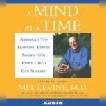 A Mind At A Time, Mel Levine