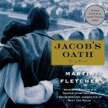 Jacob's Oath, Martin Fletcher