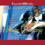 Blues Dancing, Diane McKinney-Whetstone
