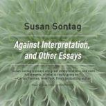 Against Interpretation, and Other Essays, Susan Sontag