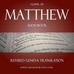 Matthew Audiobook: From The Revised Geneva Translation, Matthew
