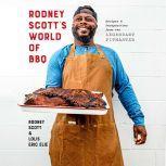 Rodney Scott's World of BBQ Every Day is a Good Day, Rodney Scott