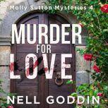 Murder For Love, Nell Goddin