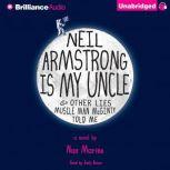 Neil Armstrong Is My Uncle & Other Lies Muscle Man McGinty Told Me, Nan Marino