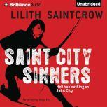 Saint City Sinners, Lilith Saintcrow