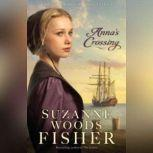 Anna's Crossing, Suzanne Woods Fisher